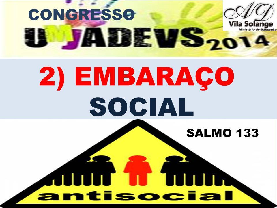 www.advilasolange.com.br CONGRESSO 3) EMBARAÇO FINANCEIRO / ESTUDANTIL PROFISSIONAL