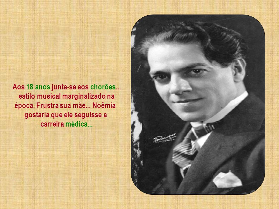 Na adolescência Villa-Lobos expressa seu dom musical instintivo e intuitivo... Aprende a tocar sozinho violão!