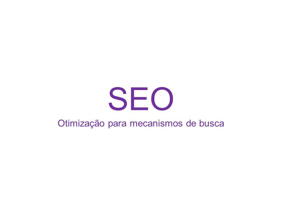 SEO Otimização para mecanismos de busca
