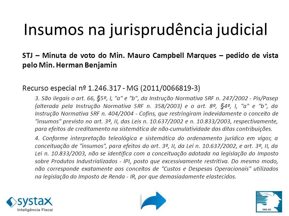 STJ – Minuta de voto do Min. Mauro Campbell Marques – pedido de vista pelo Min. Herman Benjamin Recurso especial nº 1.246.317 - MG (2011/0066819-3) 3.