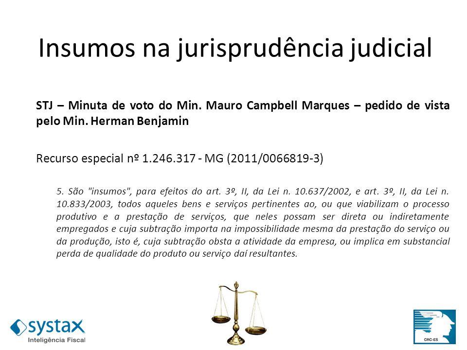 STJ – Minuta de voto do Min. Mauro Campbell Marques – pedido de vista pelo Min. Herman Benjamin Recurso especial nº 1.246.317 - MG (2011/0066819-3) 5.