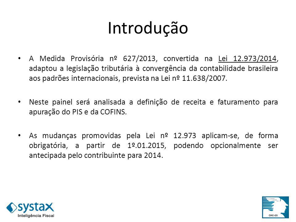 Introdução A Medida Provisória nº 627/2013, convertida na Lei 12.973/2014, adaptou a legislação tributária à convergência da contabilidade brasileira