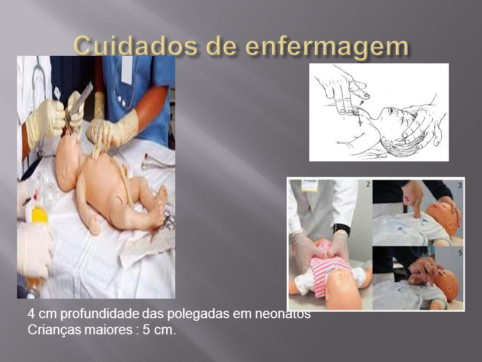 4 cm profundidade das polegadas em neonatos Crianças maiores : 5 cm.