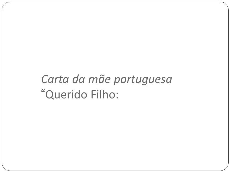 Carta da mãe portuguesa Querido Filho: