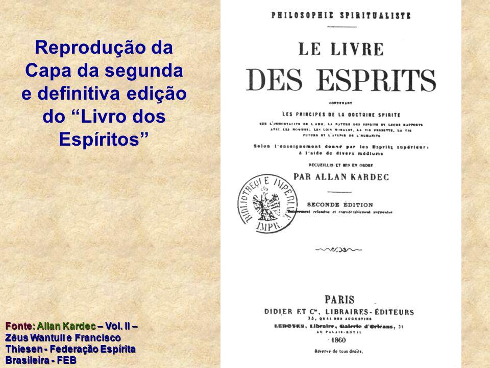 Reprodução da Capa da segunda e definitiva edição do Livro dos Espíritos Fonte: Allan Kardec – Vol.