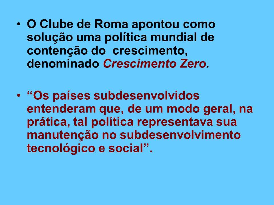 O Clube de Roma apontou como solução uma política mundial de contenção do crescimento, denominado Crescimento Zero.