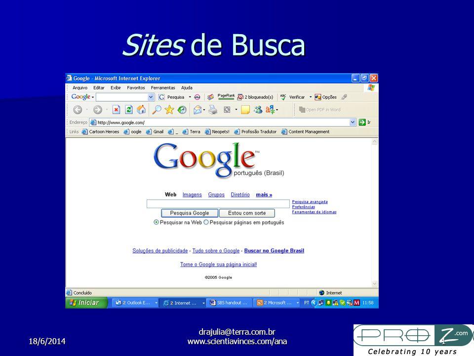 18/6/2014 drajulia@terra.com.br www.scientiavinces.com/ana1 Sites de Busca