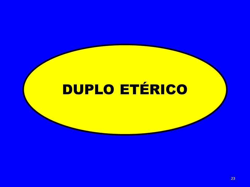DUPLO ETÉRICO 23