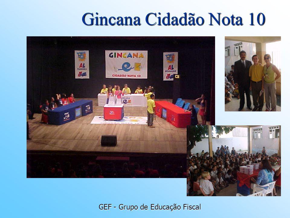 GEF - Grupo de Educação Fiscal Gincana Cidadão Nota 10