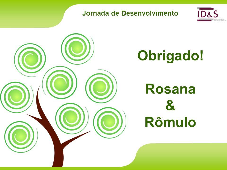 Jornada de Desenvolvimento Obrigado! Rosana & Rômulo