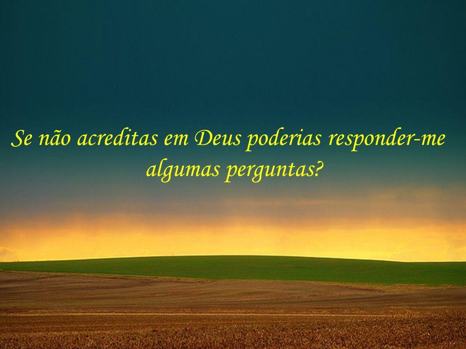 Texto: Acreditas em Deus Autor: Luiz Gonzaga Pinheiro Música: You changed my life