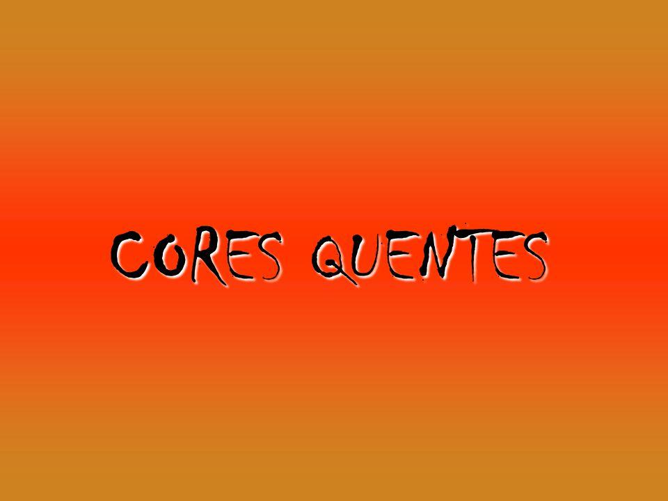 CORES QUENTES