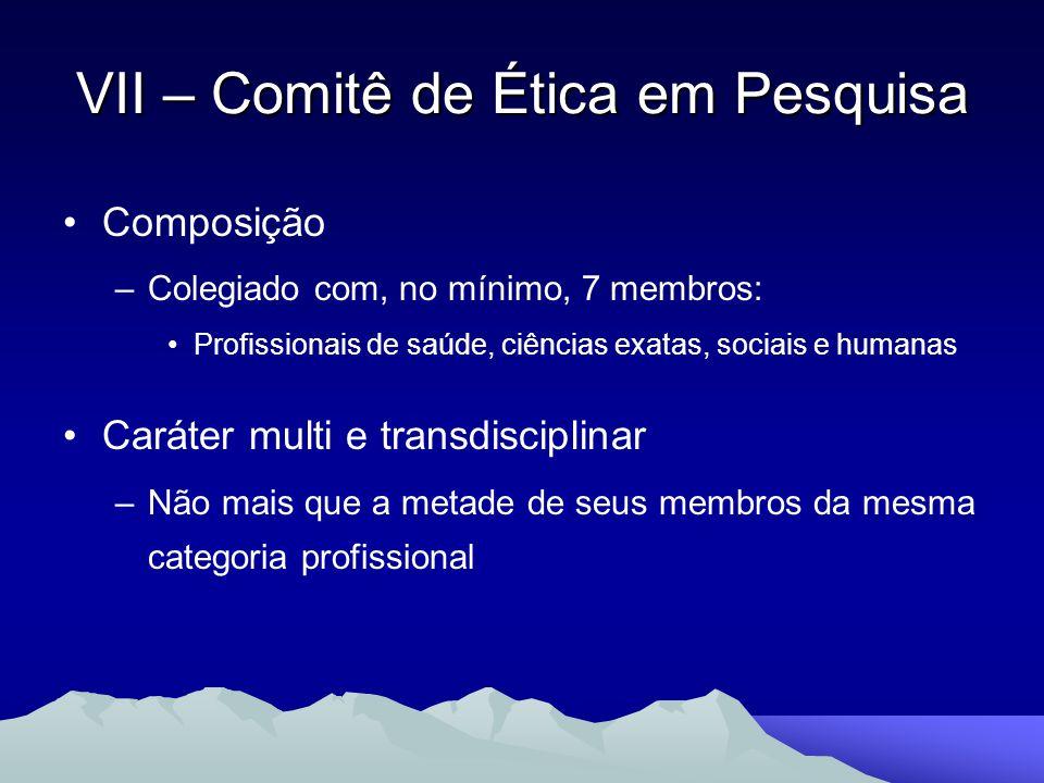 Composição –Colegiado com, no mínimo, 7 membros: Profissionais de saúde, ciências exatas, sociais e humanas Caráter multi e transdisciplinar –Não mais