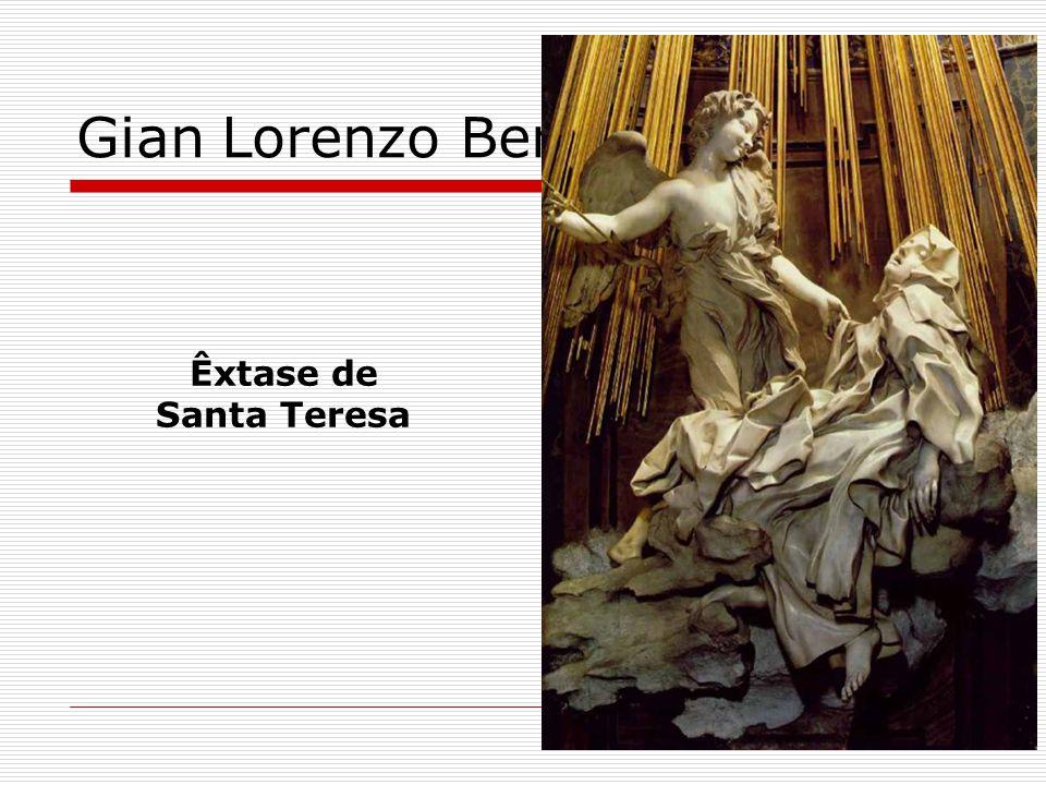 Gian Lorenzo Bernini Êxtase de Santa Teresa