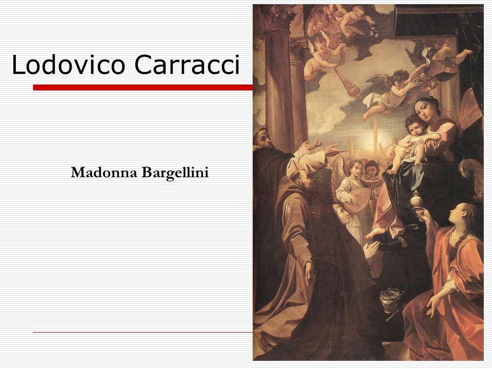 Lodovico Carracci Madonna Bargellini