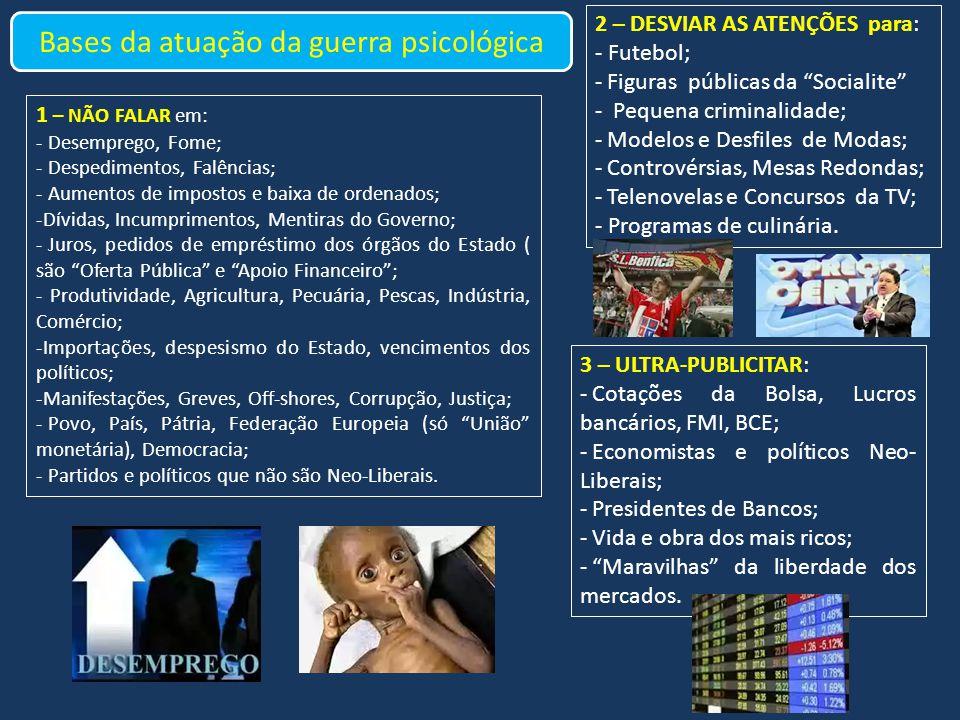SABOTAGEM 6 – Sabotar todos os planos governamentais: Corrompendo, ameaçando, prometendo, os políticos para que não criem planos de desenvolvimento económico.