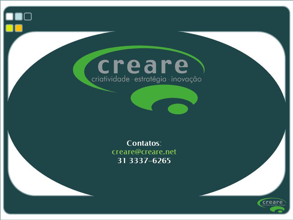 Contatos: creare@creare.net 31 3337-6265