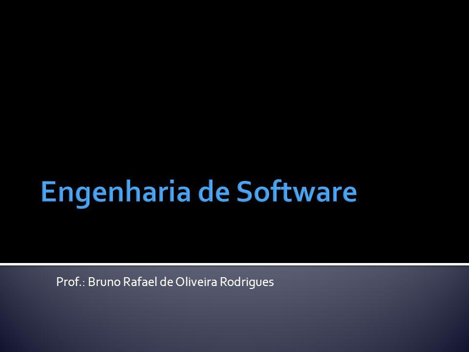 Prof.: Bruno Rafael de Oliveira Rodrigues