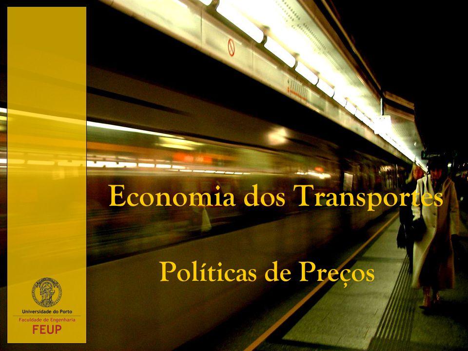 Economia dos Transportes Políticas de Preços