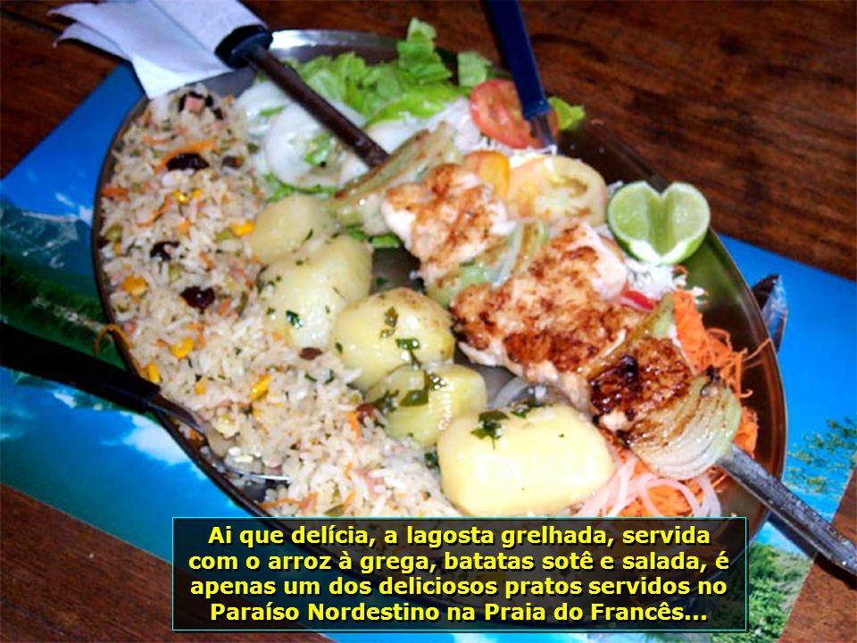 O destaque fica para o Restaurante Paraíso Nordestino, com seus pratos saborosos, especializado em frutos do mar...