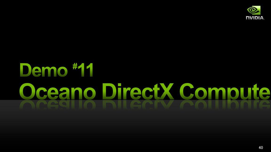 40 Demo #11: DirectX Compute Ocean
