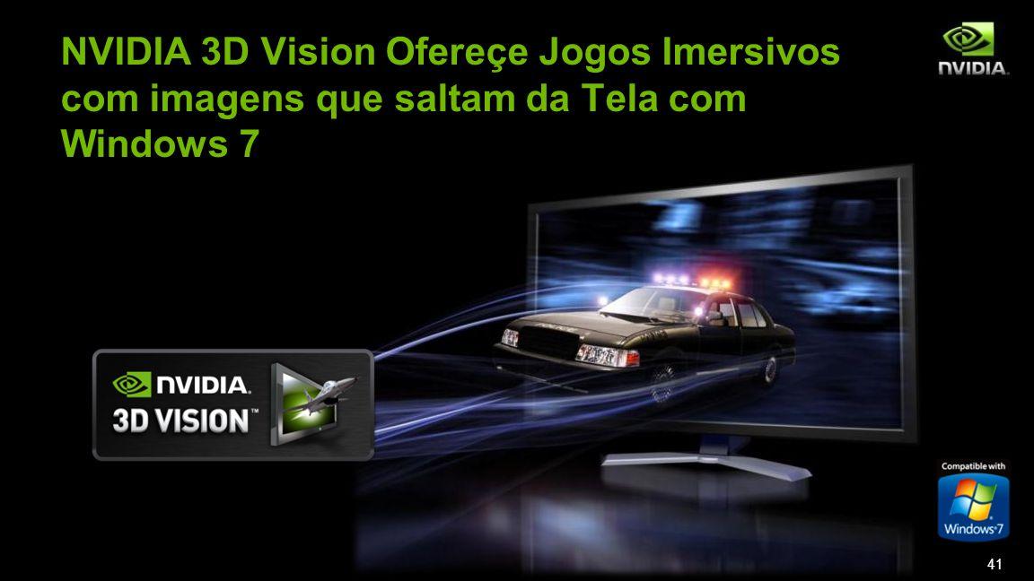 NVIDIA 3D Vision Ofereçe Jogos Imersivos com imagens que saltam da Tela com Windows 7 41