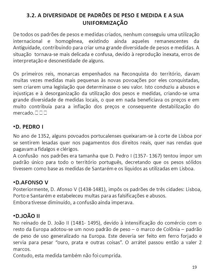19 No ano de 1352, alguns povoados portucalenses queixaram-se à corte de Lisboa por se sentirem lesadas quer nos pagamentos dos direitos reais, quer n