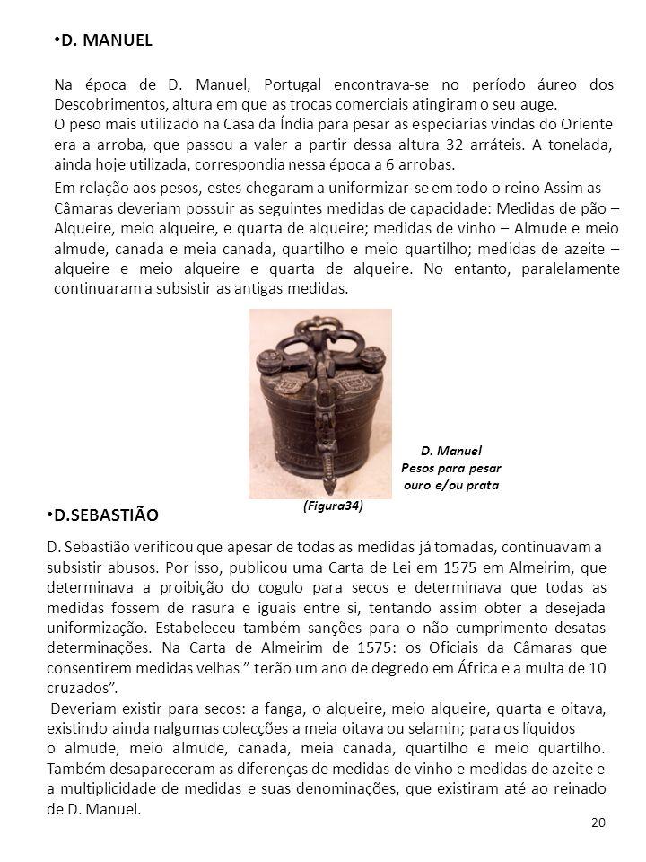 20 D. MANUEL Na época de D. Manuel, Portugal encontrava-se no período áureo dos Descobrimentos, altura em que as trocas comerciais atingiram o seu aug