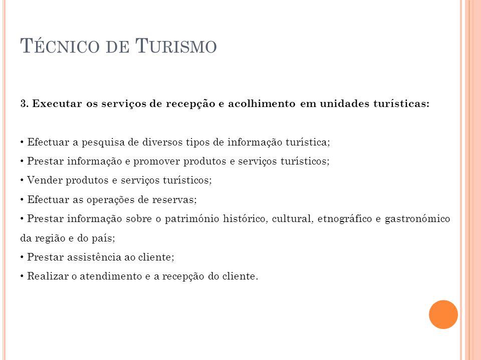 T ÉCNICO DE T URISMO 3.