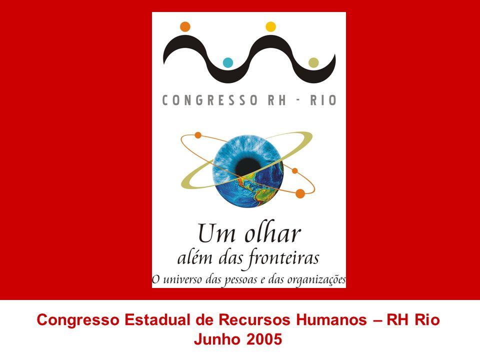Congresso Estadual de Recursos Humanos – RH Rio Junho 2005