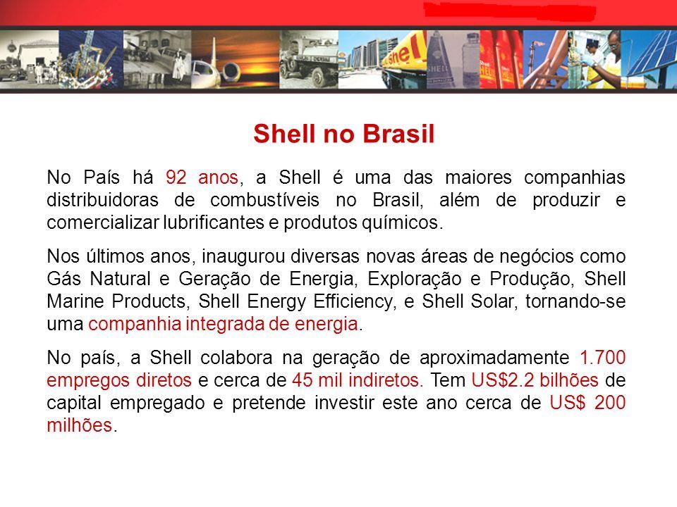 Shell no Brasil No País há 92 anos, a Shell é uma das maiores companhias distribuidoras de combustíveis no Brasil, além de produzir e comercializar lubrificantes e produtos químicos.