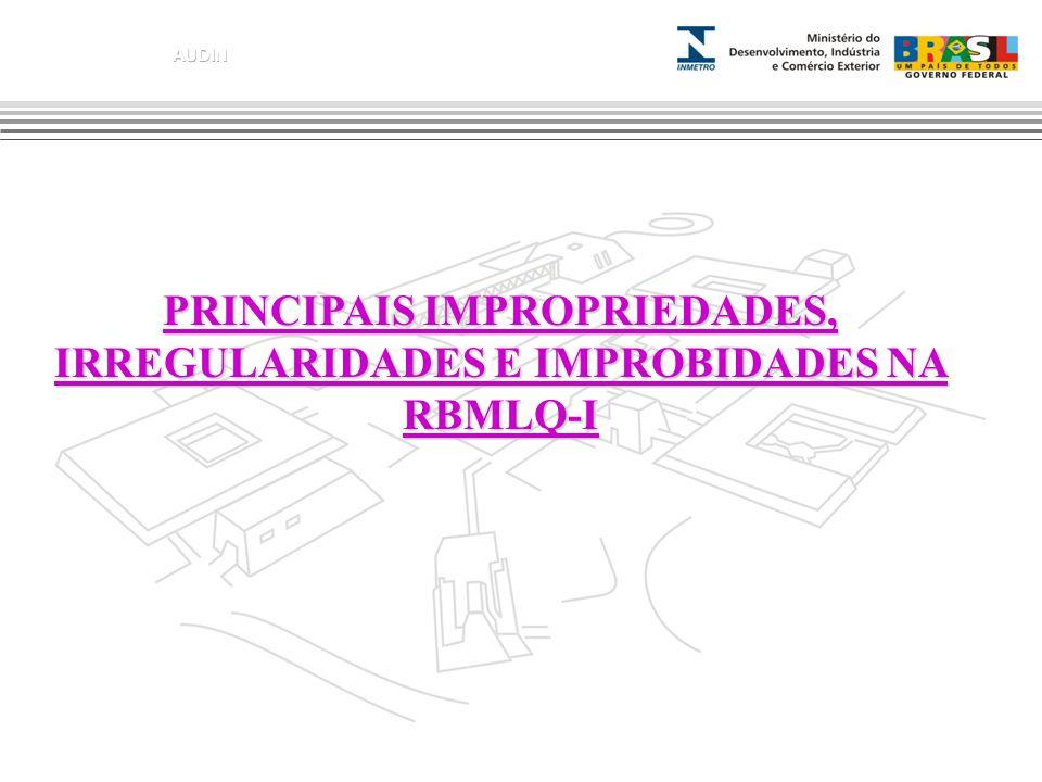 PRINCIPAIS IMPROPRIEDADES, IRREGULARIDADES E IMPROBIDADES NA PRINCIPAIS IMPROPRIEDADES, IRREGULARIDADES E IMPROBIDADES NA RBMLQ-I