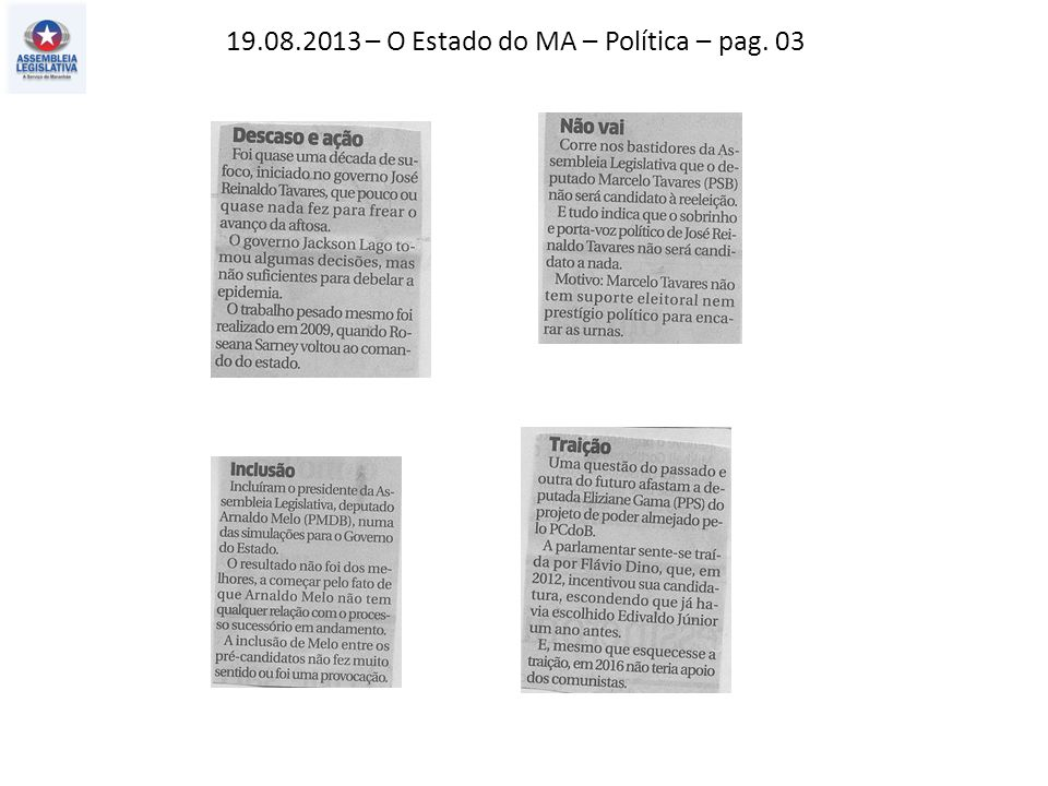 19.08.2013 – O Estado do MA – Política – pag. 03