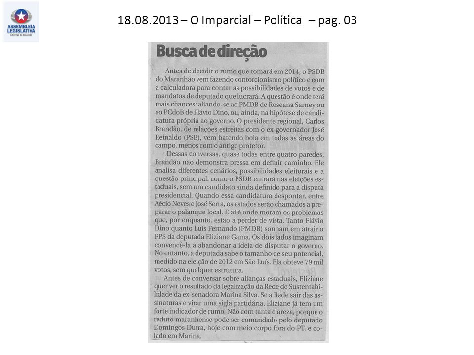 18.08.2013 – O Imparcial – Política – pag. 03