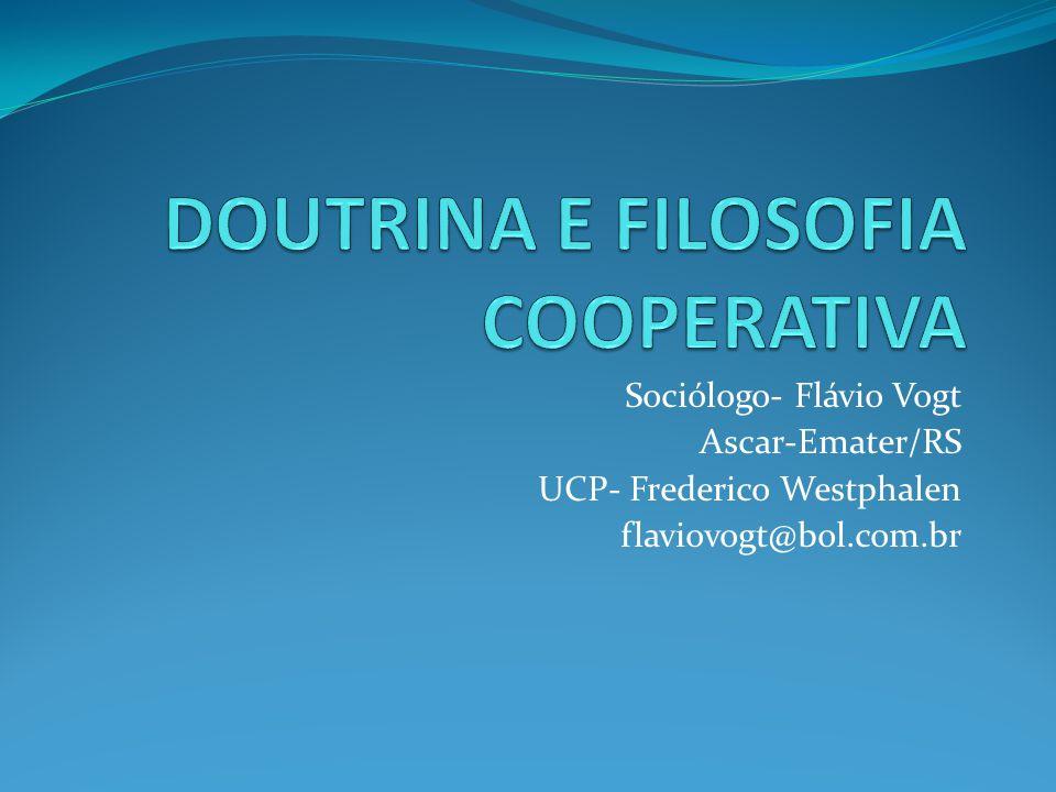 Sociólogo- Flávio Vogt Ascar-Emater/RS UCP- Frederico Westphalen flaviovogt@bol.com.br