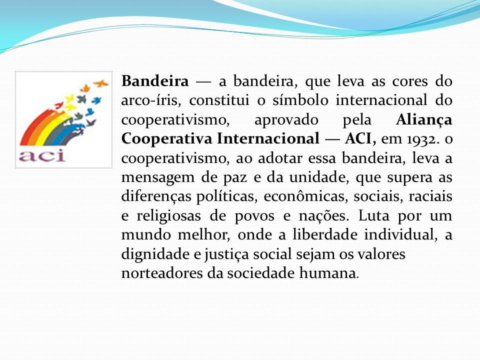 Bandeira a bandeira, que leva as cores do arco-íris, constitui o símbolo internacional do cooperativismo, aprovado pela Aliança Cooperativa Internacio