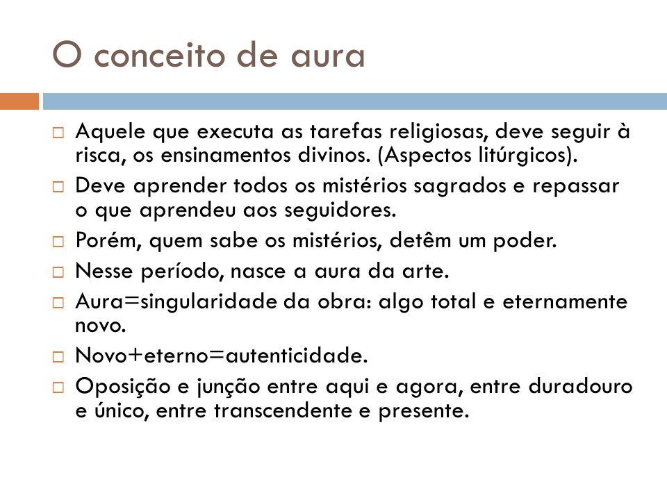 O conceito de aura Aquele que executa as tarefas religiosas, deve seguir à risca, os ensinamentos divinos. (Aspectos litúrgicos). Deve aprender todos
