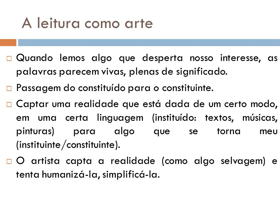 Arte e realidade.A arte como expressão da realidade.