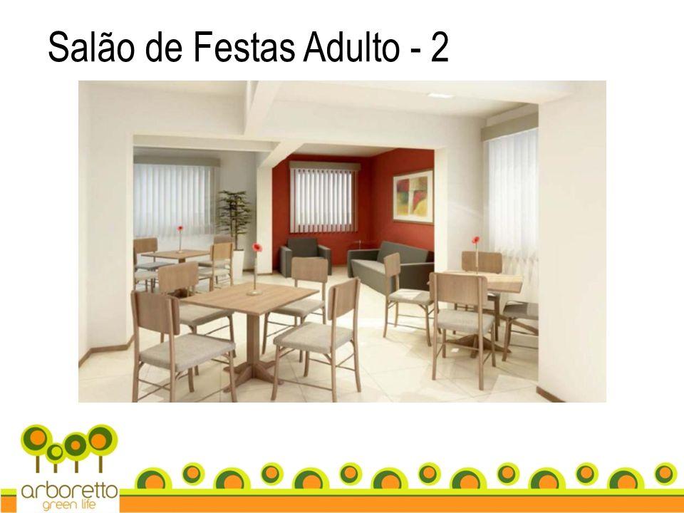 Salão de Festas Adulto - 2