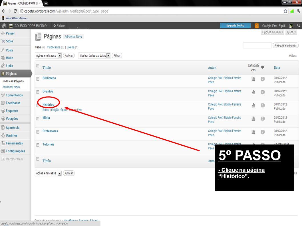5º PASSO - Clique na página Histórico.