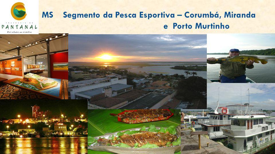 MS Segmento da Pesca Esportiva – Corumbá, Miranda e Porto Murtinho