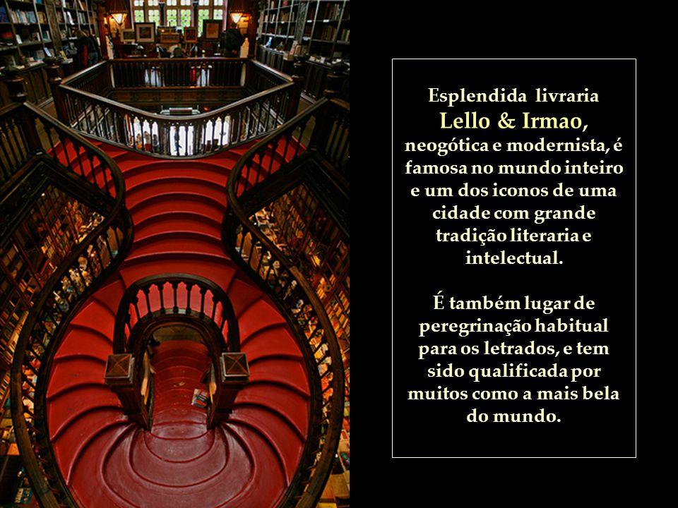 Esplendida livraria Lello & Irmao, neogótica e modernista, é famosa no mundo inteiro e um dos iconos de uma cidade com grande tradição literaria e intelectual.