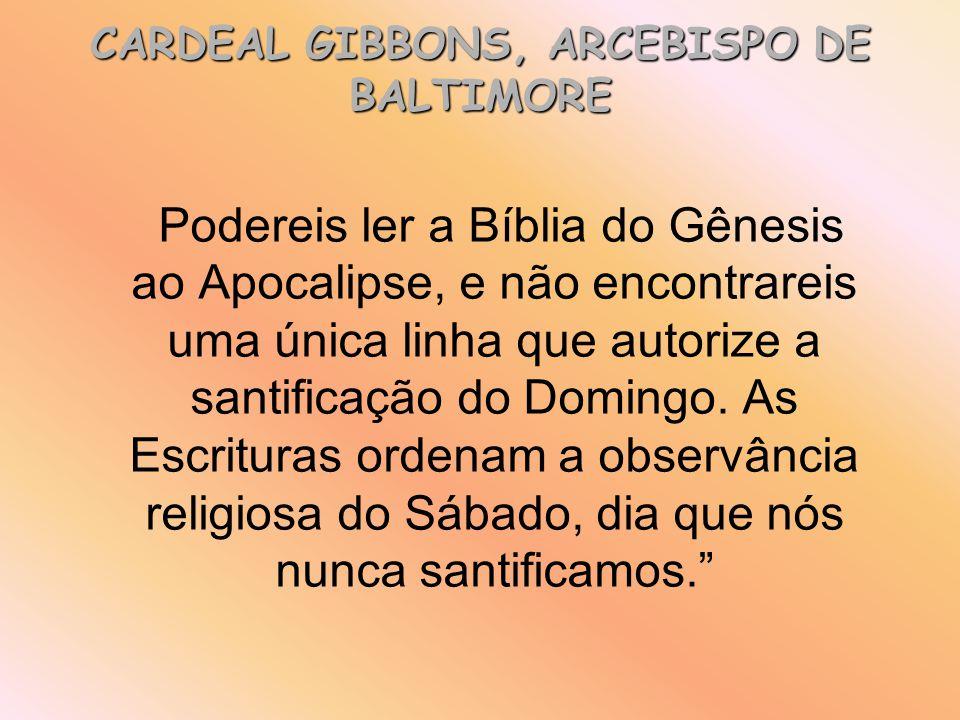 Podereis ler a Bíblia do Gênesis ao Apocalipse, e não encontrareis uma única linha que autorize a santificação do Domingo. As Escrituras ordenam a obs