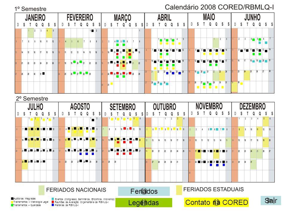 Voltar Sair PLENÁRIA – RBMLQ-I LOCAL DA PLENÁRIA Estado do Mato Grosso do Sul Terceira Plenária da Rede Brasileira de Metrologia Legal e Qualidade INMETRO (26/11/2008) à (28/11/2008) Participantes: Dirigentes Máximos dos Órgãos da RBMLQ-I