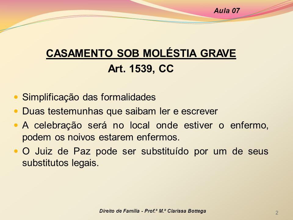 CASAMENTO SOB MOLÉSTIA GRAVE Art.