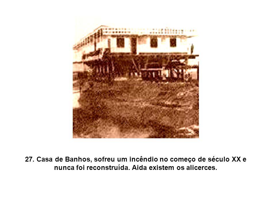 26.Casa de Banhos sobre o dique voltada para o Rio Capibaribe.