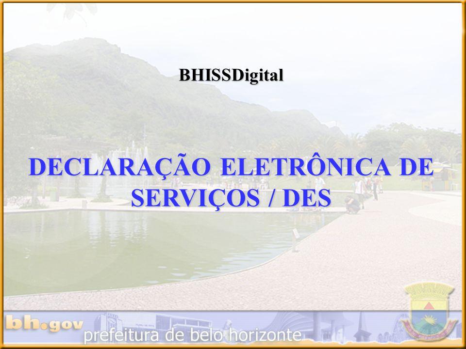 BHISSDigital DECLARAÇÃO ELETRÔNICA DE SERVIÇOS / DES