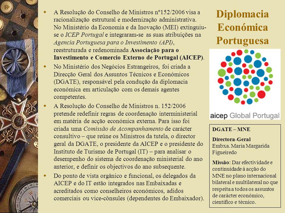 Do ponto de vista governamental: «A internacionalização da economia portuguesa é a expressão positiva desejável e incontornável da sua abertura aos mercados e investidores externos e simultaneamente um instrumento da sua cada vez mais forte integração no mercado único europeu e na economia global.» «(…) com a concretização de significativos investimentos portugueses no exterior, designadamente em Espanha e no Brasil, mas igualmente noutros países da União Europeia, no Magrebe, em Angola, Moçambique e Cabo Verde.