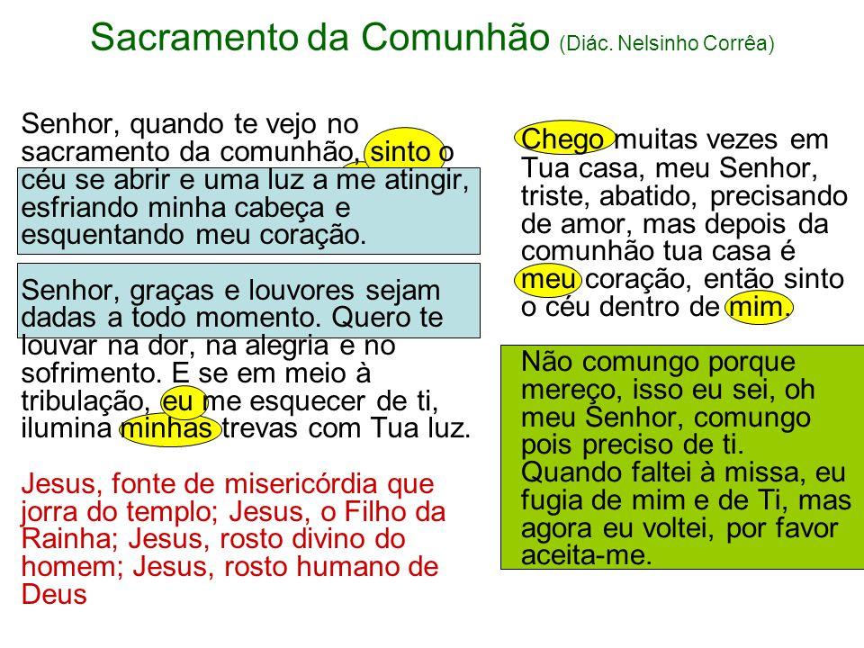 7. Comunhão Exprime a união espiritual dos comungantes, demonstra a alegria dos corações e realça a índole comunitária da procissão para receber a euc