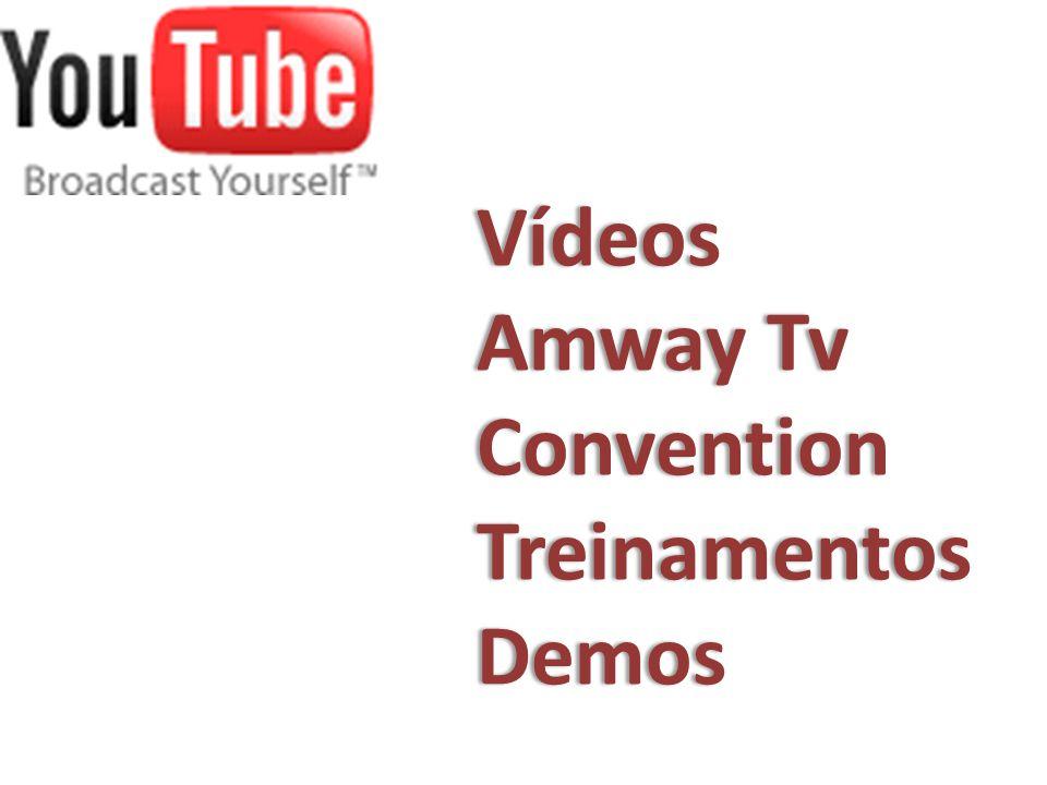 Vídeos Amway TvAmway TvConvention TreinamentosTreinamentosDemos